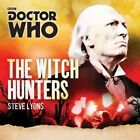Doctor Who: A 1st Doctor Novel: The Witch Hunters by Steve Lyons (CD-Audio, 2016)
