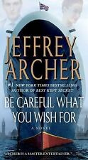 The Clifton Chronicles: Be Careful What You Wish For 4 by Jeffrey Archer (2014, Paperback)