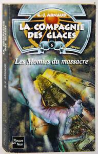 G-J-ARNAUD-LES-MOMIES-DU-MASSACRE-COMPAGNIE-DES-GLACE-NOUVELLE-EPOQUE-6
