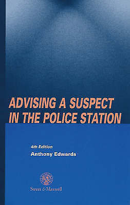 Advising a Suspect in the Police Station, Anthony Edwards, Used; Good Book