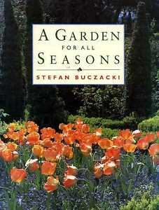 Buczacki Stefan  A GARDEN FOR ALL SEASONS Hardback BOOK - <span itemprop=availableAtOrFrom>Llanwrda, United Kingdom</span> - Items may be returned within seven days if found not to be as described. Returns for reasons other than this must be by prior arrangement. Most purchases from business sellers are protec - Llanwrda, United Kingdom