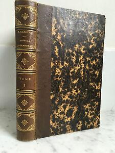 A. Gabourd Histoire Contemporáneo Tomo Primer Firmin Didot Hermanos 1863