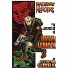 Macabre Memoirs The Adventures of Omar Lennyx 9780595338795 by Sterling Clark