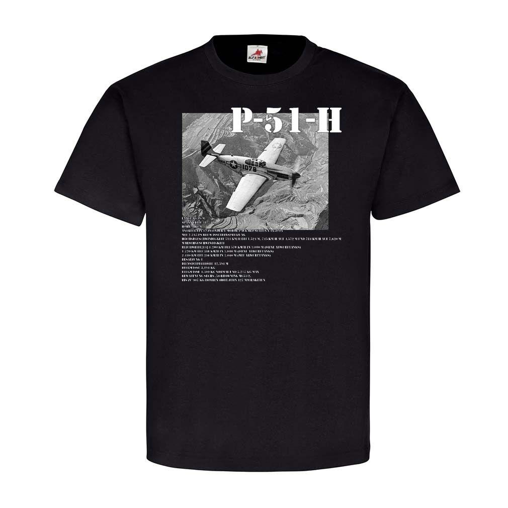 P-51-H Flugzeug Daten Militär Soldaten Army Stolz T-Shirt Schwarz  22834  | Große Ausverkauf  | Zu einem niedrigeren Preis  | Ab dem neuesten Modell