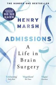 Admissions-A-Life-in-Brain-Surgery-Marsh-Henry-New