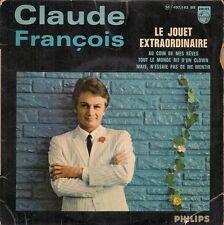 EP 4 TITRES--CLAUDE FRANCOIS--LE JOUET EXTRAORDINAIRE