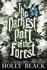 The Darkest Part of the Forest by Holly Black (2015, Hardcover)