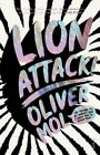Lion Attack I'm Trying to Be Honest and I Want You to Know That Paperback – 1 Oct 2015
