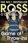 Game of Throw-Ins by Ross O'Carroll-Kelly (Paperback, 2016)
