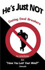 He's Just Not: Dating Deal Breakers by Kim Samuels (Paperback / softback, 2007)