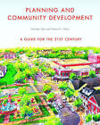 Planning and Community Development: A Guide for the 21st Century by Norman Tyler, Robert M. Ward (Paperback, 2011)