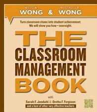 The Classroom Management Book by Rosemary T. Wong and Harry K. Wong (2014, Paperback)