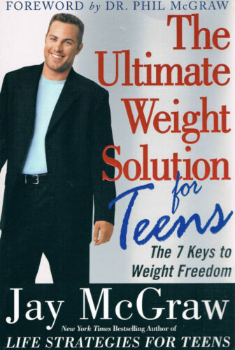 1 of 1 - THE ULTIMATE WEIGHT SOLUTION FOR TEENS - JAY McGRAW