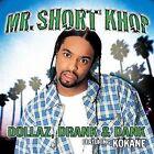 Dollaz Drank & Dank [Single] by Mr. Short Khop (CD, Jan-2001, TVT (Dist.))