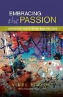 Embracing the Passion: Christian Youthwork and Politics by Nigel Pimlott (Paperback, 2015)