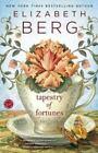 Tapestry of Fortunes by Elizabeth Berg (2014, Paperback)