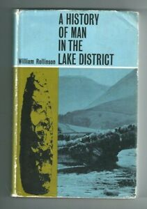A-History-of-Man-in-The-Lake-District-William-Rollinson-1967