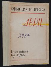 DÍAZ DE HERRERA, Gabino: Abril. Madrid 1927. Manuel Abelenda y Álvaro Cebreiro
