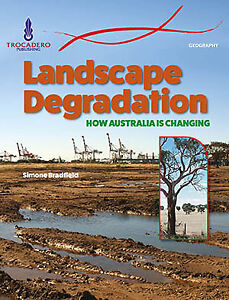 GEOGRAPHY-LANDSCAPE-DEGRADATION-HOW-AUST-IS-CHANGING-BOOK-ISBN-9780864271587