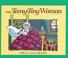 The Teeny-Tiny Woman: A Ghost Story by Paul Galdone (Hardback, 1986)