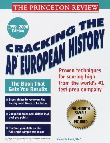Princeton Review: Cracking the AP: European History, 1999-2000 Edition [Feb 02..