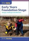 The New Early Years Foundation Stage: Changes, Challenges and Reflections: Changes, challenges and reflections by Pat Beckley (Paperback, 2013)