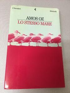 LIBRO-LO-STESSO-MARE-AMOS-OZ-FELTRINELLI-2000