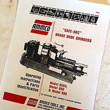 Ammco Operating Amp Parts Manual Safe Arc Brake Shoe Grinders 8000 880 890