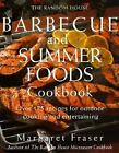 The Random House Barbecue and Summer Foods Cookbook : Over 175 Recipes for Outdoor Cooking and Entertaining by Margaret Fraser (1995, Paperback)