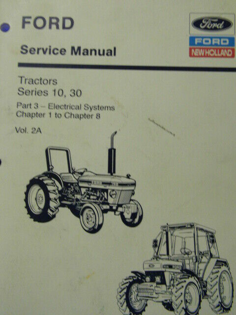 Ford New Holland Tractors Series 10, 30 Vol. 2A & 2B Manuals ... New Holland Tn Tractor Wiring Diagram on new holland tractor 70 hp, new holland tn55 tractor, new holland ts115a tractor, new holland workmaster 75 tractor, new holland tl100 tractor, new holland t7040 tractor, new holland tc35 tractor, new holland tm135 tractor, new holland tl90a tractor, new holland tc45 tractor, new holland ts90 tractor,