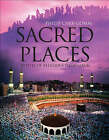 Sacred Places: 50 Places of Pilgrimage by Philip Carr-Gomm (Hardback, 2008)