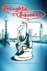 Thoughts and Squawks by Malcolm Manby (Paperback / softback, 2014)