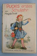 Magda Trott - Puckis erstes Schuljahr