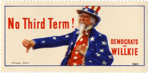 1940 Franklin Roosevelt NO THIRD TERM Wendell Willkie Seal ~ Uncle Sam 3612