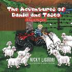 The Adventures of Daniel and Tasco: A Day on the Farm by Nicky Liguori (Paperback / softback, 2013)