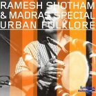 Urban Folklore by Ramesh Shotham (CD, Jan-2006, Double Moon)