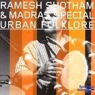 Urban Folklore by Ramesh Shotham (CD, Jan-2006, Double Moon)