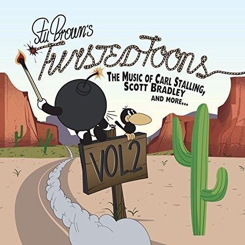 Stu Brown - Twisted Tunes Vol 2: Music Of Carl Stalling Etc [New CD] UK - Import