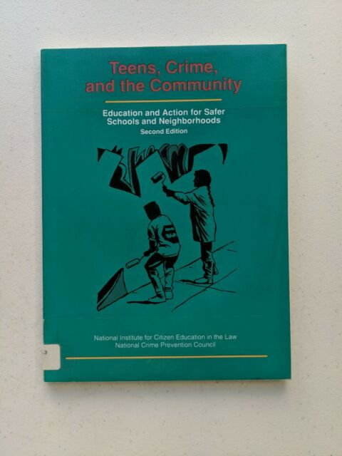 Teens, Crime, And The Community: Education And Action For... by Judith A. Zimmer