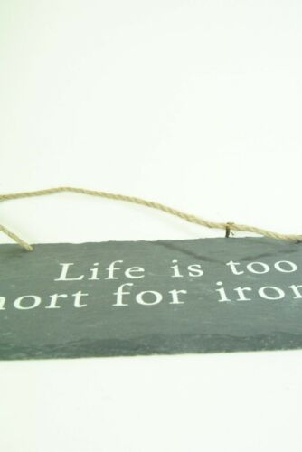 Kitchen Plaque Ironing Slate Sign-Life is Too Short for Ironing Hanging Sign