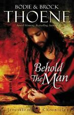 The Jerusalem Chronicles: Behold the Man by Bodie Thoene and Brock Thoene (2016, Paperback)