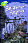 Oxford Reading Tree: Stage 14: TreeTops: Sing for Your Supper: Sing for Your Supper by N. Warburton (Paperback, 1995)