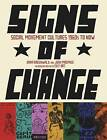Signs of Change: Social Movement Cultures, 1960s to Present by Exit Art (Paperback, 2010)