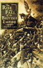 The Rise and Fall of the British Empire by Lawrence James (Hardback, 1994)