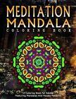 Meditation Mandala Coloring Book - Vol.17: Women Coloring Books for Adults by Relaxation Coloring Books for Adults, Jangle Charm, Women Coloring Books for Adults (Paperback / softback, 2016)