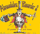 Abracadabra Recorder Pupil's Book: 23 Graded Songs and Tunes by Roger Bush (Paperback, 1982)
