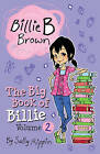 The Big Book of Billie: Volume 2 by Sally Rippin (Paperback, 2015)