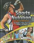 Sports Nutrition for Teen Athletes: Eat Right to Take Your Game to the Next Level by Dana Meachen Rau (Hardback, 2012)