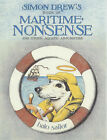 Maritime Nonsense: And Other Aquatic Absurdities by Simon Drew (Hardback, 1999)