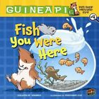 Fish You Were Here by Colleen AF Venable (Hardback, 2011)